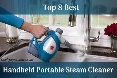 Best Handheld Portable Steam Cleaner In 2019