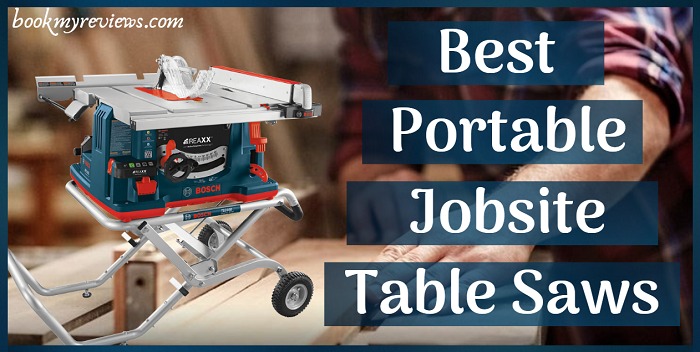 Best Portable Jobsite Table Saw In 2019