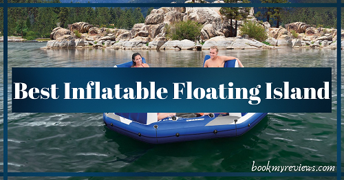 Best Inflatable Floating Island In 2019