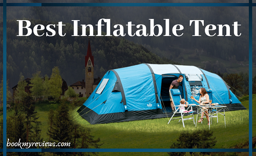 Best Inflatable Tent In 2019