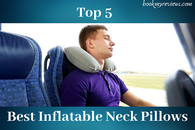 Best Inflatable Neck Pillows in 2019 – Ultimate Luxury and Comfort!